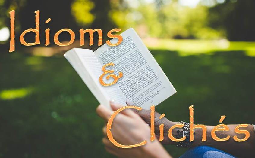 Idioms-and-Cliches-CariMostert.com